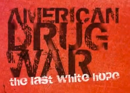 american drug war the last white hope essay American drug war: the last great white hope than the complete failure that is the war on drugs to dozens of papers and drug policy analysis that says.