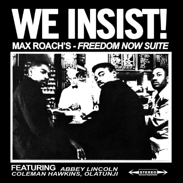 Max Roach Freedom Now Suite