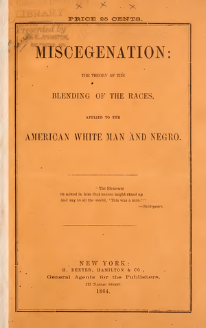An 1860s pamphlet published, supposedly, by abolitionists encouraging black and white people to get together and procreate. U.S. Archives